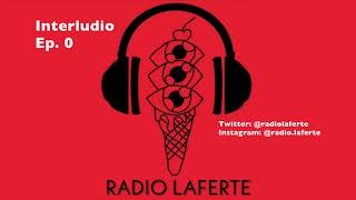 Radio Laferte   Interludio