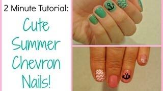 Two Minute Tutorial: Cute Summer Chevron Nails!