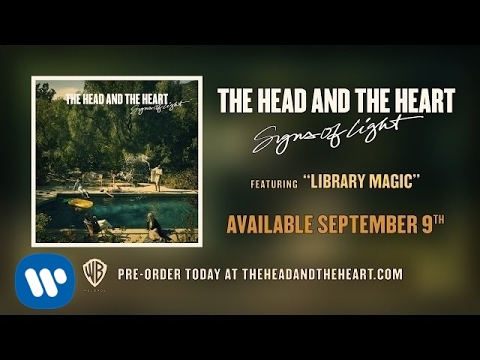 The Head and the Heart - Library Magic [Official Audio]