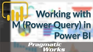 Working with M (Power Query) in Power BI