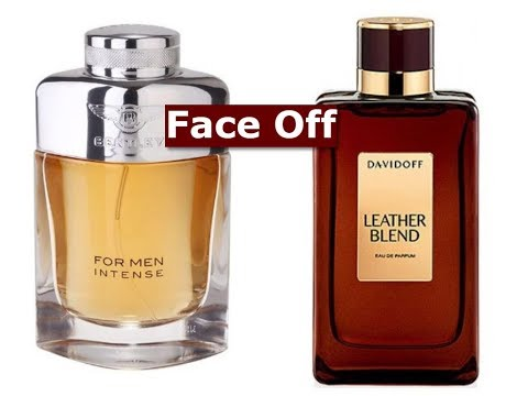 Bentley For Men Intense Vs Davidoff Leather Blend
