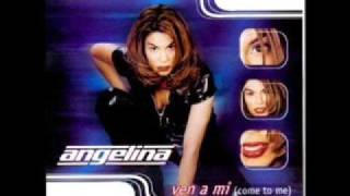 Angelina - Everytime I Think Of You