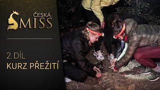 2.díl - Kurz přežití finalistek České Miss 2018