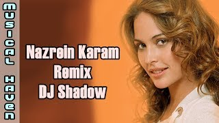 NAZREIN KAHAN (SHADOW MIX) - DJ SHADOW - YouTube