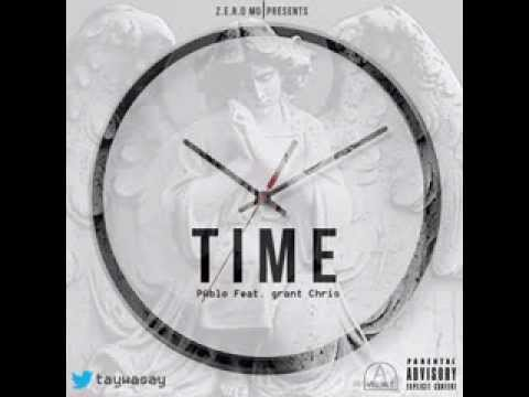PAblo -- Time Ft. Grant Chris