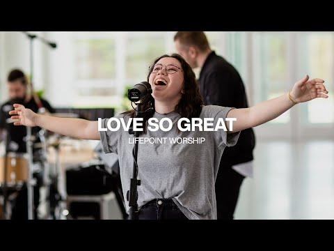 Love So Great