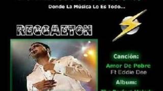 Zion Ft Eddie Dee - Amor De Pobre