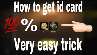 HOW TO GET ID CARD IN PUBG MOBILE 100% WORKING TRICK