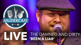 The Damned And Dirty - 'Been A Liar' live bij Muziekcafé