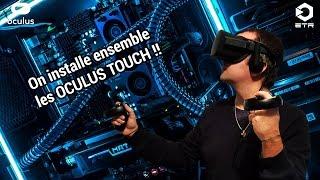 Installation des Oculus Touch et prise en main