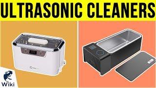 10 Best Ultrasonic Cleaners 2019