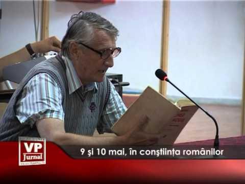 9 și 10 mai, în conştiinţa românilor