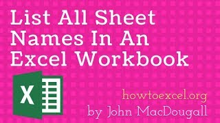 List All Sheet Names In An Excel Workbook With & Without VBA