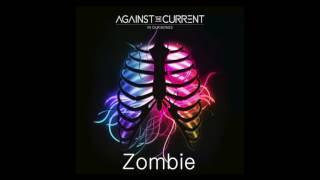 Against the Current: Zombie (In Our Bones Japan Bonus Track)
