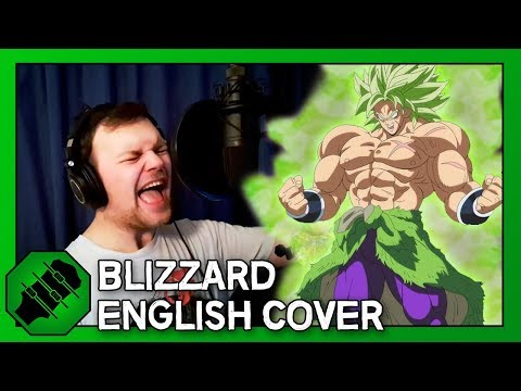 Blizzard [Full English Cover] - Kyle Brook - Dragon Ball Super: Broly [Original By Daichi Miura] - Kyle Brook [KyleAB5000]