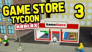 EXPANDING MY GAME STORE - ROBLOX GAME STORE TYCOON #3