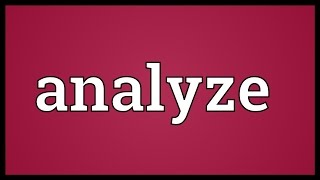 Analyze Meaning