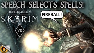 How to Select Spells With Speech! SKYRIM VR MOD: Way Of The Voice