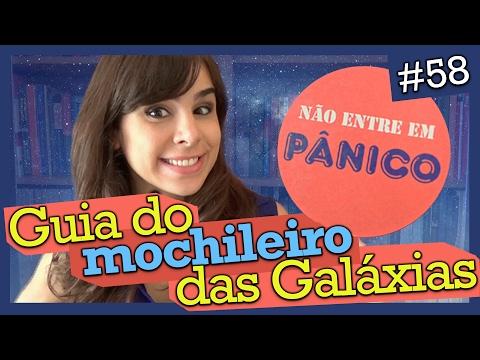 O GUIA DO MOCHILEIRO DAS GALÁXIAS, DOUGLAS ADAMS (#58)