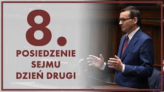 🔴NA ŻYWO] 8. posiedzenie Sejmu – dzień drugi