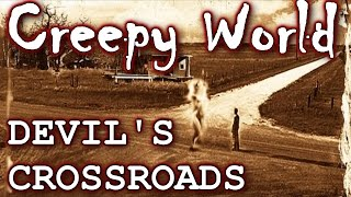 """CREEPY WORLD """"The Crossroads of Clarksdale"""""""
