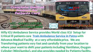 Quick Medical Relief Train Ambulance from Ranchi to Patna By Hifly ICU