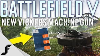 New Vickers Machine Gun Battlefield 5