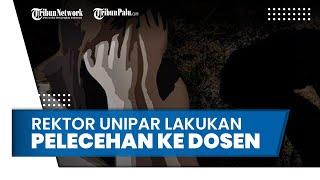 Rektor Unipar Jember Diduga Lakukan Pelecehan Seksual ke Dosen, Akui Khilaf Ingin Cium saat di Hotel
