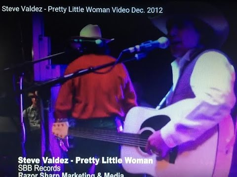 Steve Valdez - Pretty Little Woman Video Dec. 2012