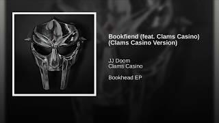 Bookfiend (feat. Clams Casino) (Clams Casino Version)