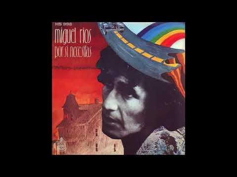 Miguel Ríos – Por Si Necesitas (1973)