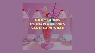 「Vanilla Sundae - Emily Burns ft. Olivia Nelson lyrics🍒🌸