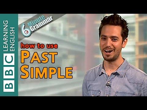 The past simple tense - 6 Minute Grammar