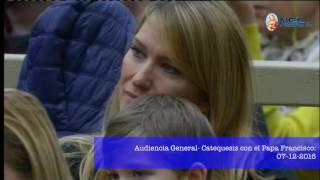 Audiencia General:  Catequesis con el Papa 07-12-2016