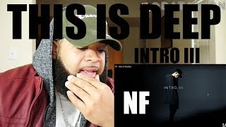 {{ REACTION }} NF   Intro III (Audio) MY THOUGHTS