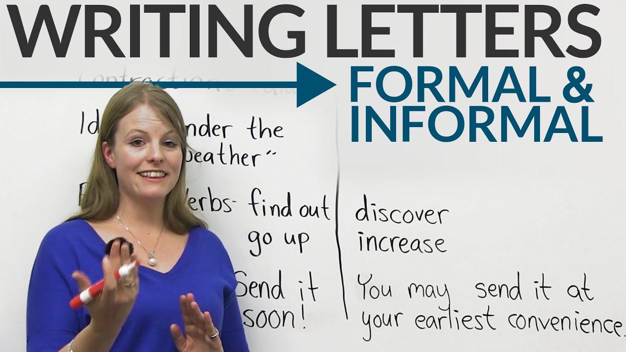 Writing Letters Formal Amp Informal English EngVid