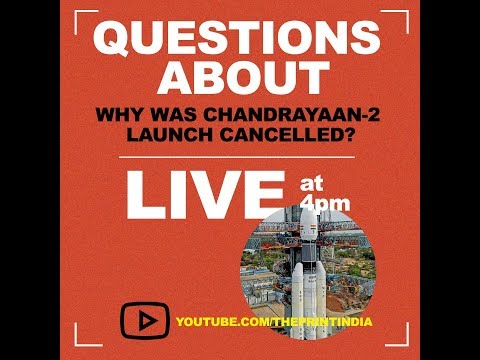 LIVE: Why was ISRO's launch of Chandrayaan-2 cancelled?