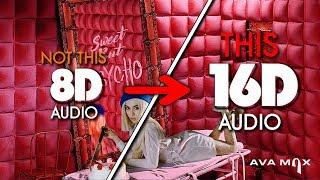 Ava Max   Sweet But Psycho [16D AUDIO | NOT 8D  9D] 🎧 [ASMR]
