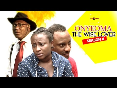 Onyeoma The Wise Lover 4 - Nigerian Nollywood Movies