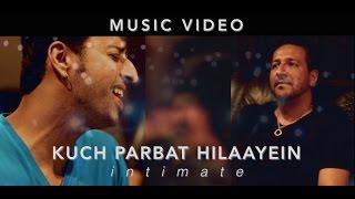 Kuch Parbat Hilaayein (Intimate) | Salim Sulaiman, Amitabh Bhattacharya, Rahul Bose | Poorna