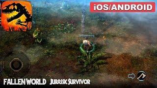FALLEN WORLD: JURASSIC SURVIVOR - Android / iOS Gameplay
