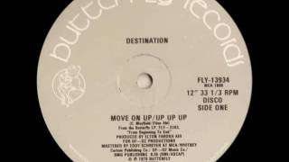Destination  - Move on up
