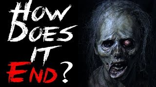 """""""How Does it End?"""" 