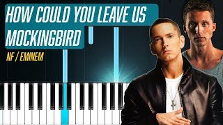 """NF - """"How Could You Leave Us"""" Eminem """"Mockingbird"""" Piano Tutorial - Chords - How To Play - Cover"""