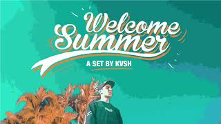 KVSH   Welcome Summer Set