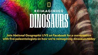 Reimagining Dinosaurs | National Geographic thumbnail