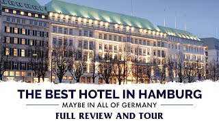 Best Hotel in Hamburg, Maybe in all of Germany - Fairmont Vier Jahreszeiten