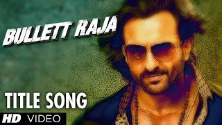 Title Video Song - Bullett Raja