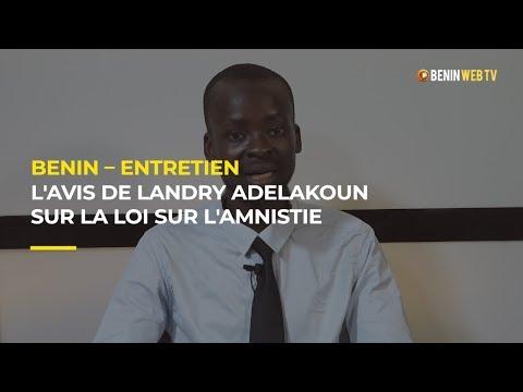 Bénin - Entretien : l'avis de Landry Adelakoun sur la loi d'amnistie