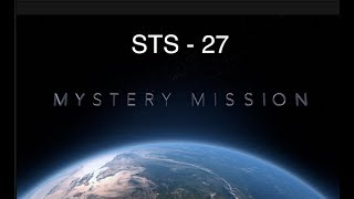 The secret space mission that went wrong  STS 27   -   Prof Simon